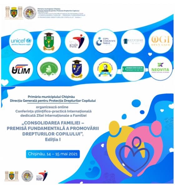 """Conferința """"Consolidarea familiei – premisă fundamentală în promovarea drepturilor copilului"""", Ediția a I-a"""