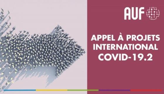 """Agenția Universitară a Francofoniei lansează un nou apel de proiecte """"AUF-COVID-19.2""""!"""