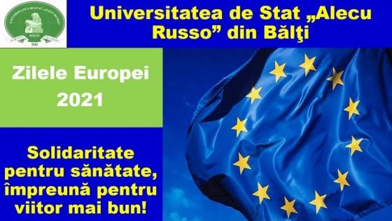 Zilele Europei 2021! Solidaritate pentru sănătate, împreună pentru viitor mai bun!